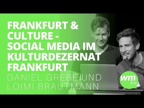 #wmfra 93 - FRANKFURT & CULTURE - Social Media im Kulturdezernat der Stadt Frankfurt
